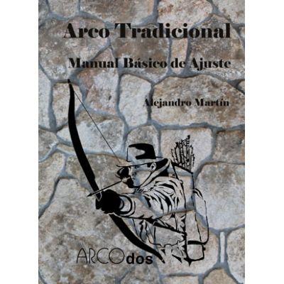 ARCO TRADICIONAL Manual Básico de Ajuste