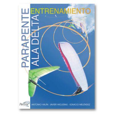 Libro Parapente - Ala Delta. Entrenamiento