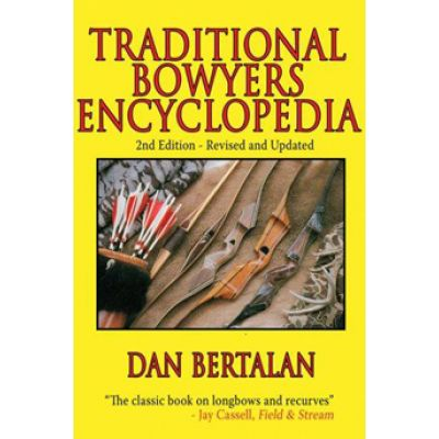"""Traditional Bowyers Encyclopedia"""