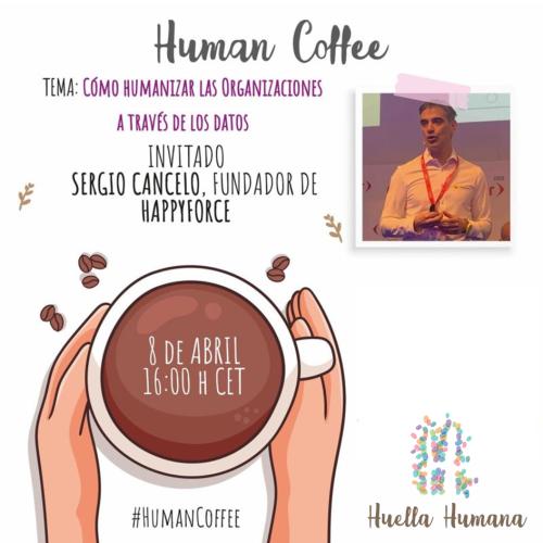 Cómo Humanizar las Organizaciones a través de los datos - Sergio Cancelo 8 Abirl 2021