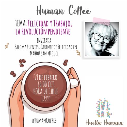 Felicidad y Trabajo: La revolución pendiente, con Paloma Fuentes- 19 Febrero 2021