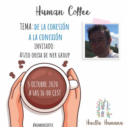 De la Cohesión a la Conexión con Atzio Orexa- 8 Octubre 2020