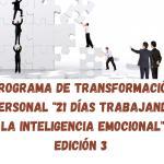"""Programa de Transformación Personal """"21 días Trabajando La Inteligencia Emocional"""". Edición 3"""