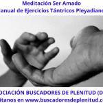 Meditación Ser Amado - Ejercicios Tántricos Pleyadianos 4