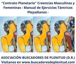 """""""Contrato Planetario"""" Creencias Masculinas y Femeninas - Ejercicios Tántricos Pleyadianos 8"""