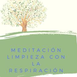 Meditación Limpieza con la respiración