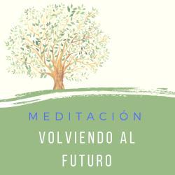 Meditación Volviendo al Futuro