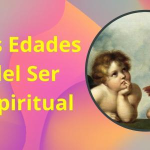 Las Edades del Ser Espiritual - Actividad Online