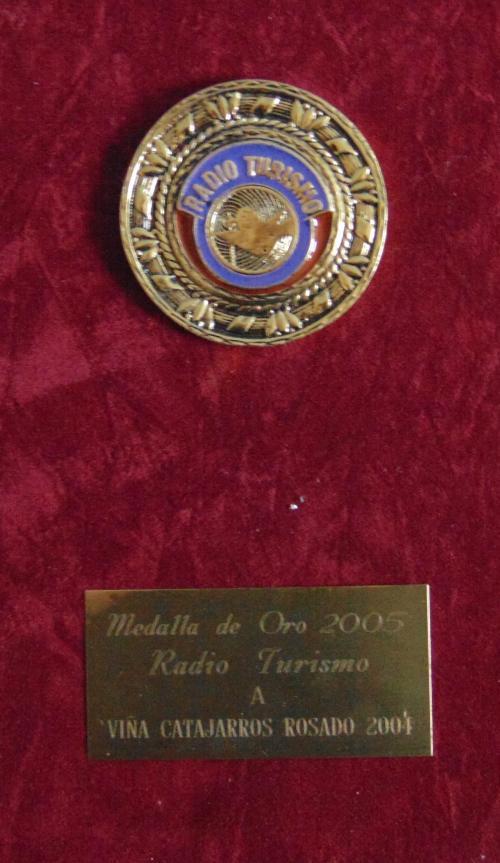 Medalla de Oro 2005 Radio Turismo a Viña Catajarros Rosado 2004