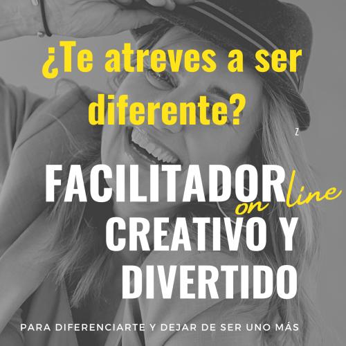 FACILITADOR on line CREATIVO Y DIVERTIDO