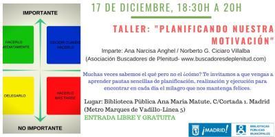 """Taller: """"Planificando nuestra motivación"""" #bibliotecandomadrid (Bibl. Ana Maria Matute)"""