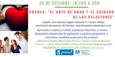 """Charla: """"El arte de Amar y el cuidado de las relaciones"""" #bibliotecandomadrid (Bibl. Dámaso Alonso)"""