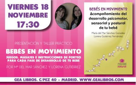 """PRESENTACIÓN DEL LIBRO """"BEBÉS EN MOVIMIENTO"""" MADRID 18 NOVIEMBRE 2016"""