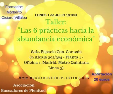 """Talleres """"Buscando Nuevas Herramientas IV"""": """"Las 6 prácticas hacia la abundancia económica"""""""
