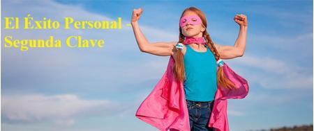 El Éxito Personal - Segunda Clave