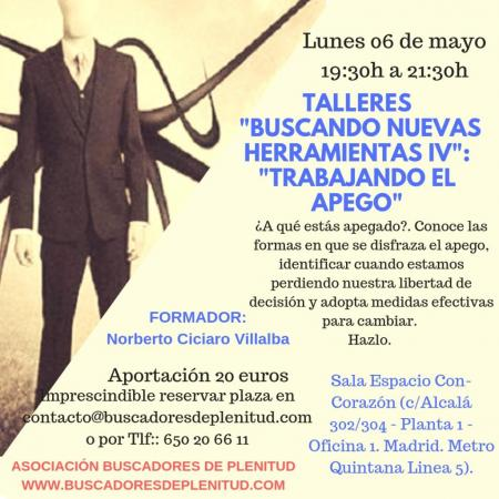 """Talleres """"Buscando Nuevas Herramientas IV"""": """"Trabajando El Apego"""""""